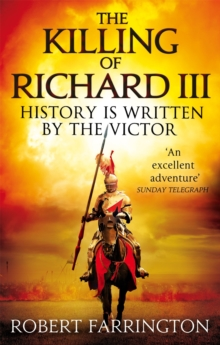 The Killing of Richard III, Paperback
