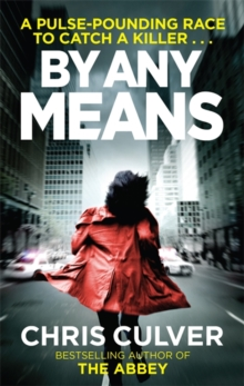 By Any Means, Paperback