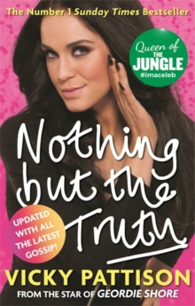 Nothing but the Truth : My Story, Paperback