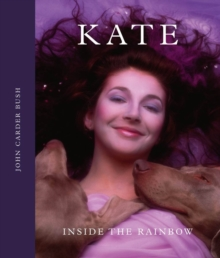 Kate : Inside the Rainbow, Hardback