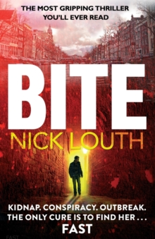 Bite : The Most Gripping Thriller You Will Ever Read, Paperback Book