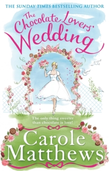 The Chocolate Lovers' Wedding, Hardback