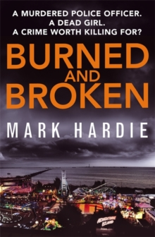 Burned and Broken, Hardback