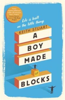 A Boy Made of Blocks, Hardback