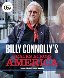 Billy Connolly's Tracks Across America, Hardback