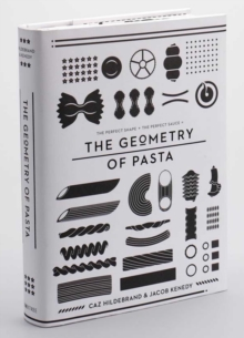 The Geometry of Pasta, Hardback
