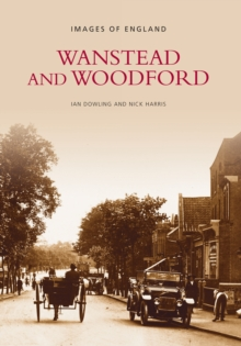 Wanstead and Woodford, Paperback
