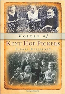 The Voices of the Hop-pickers, Paperback Book