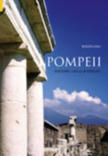 Pompeii : History, Life and Afterlife, Paperback