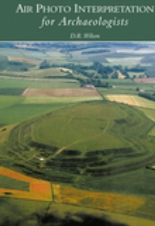 Air Photo Interpretation for Archaeologists, Paperback
