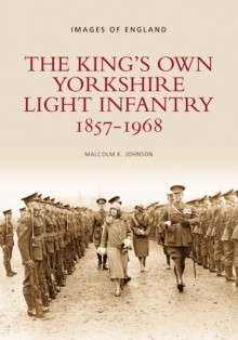 The Kings Own Yorkshire Light Infantry, Paperback Book