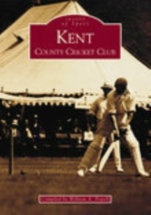 Kent County Cricket Club, Paperback