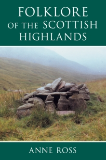 The Folklore of the Scottish Highlands, Paperback Book