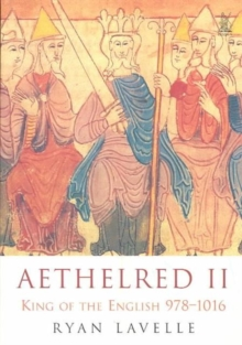 Aethelred II : King of England 978-1016, Paperback