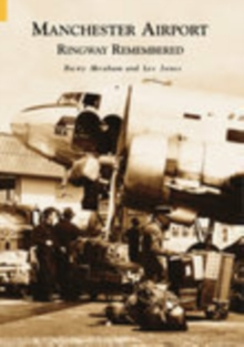 Manchester Airport : Ringway Remembered, Paperback