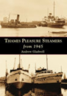Thames Pleasure Steamers from 1945, Paperback Book