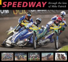 Speedway through the Lens of Mike Patrick, Paperback