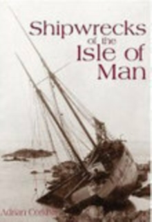 Shipwrecks of the Isle of Man, Paperback