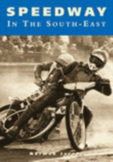 Speedway in the South East, Paperback