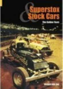 Superstox and Stock Cars : The Golden Years, Paperback