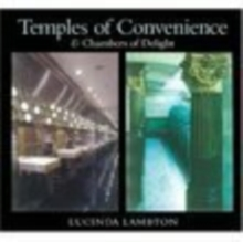 Temples of Convenience : & Chambers of Delight, Hardback