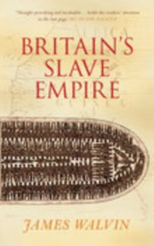 Britain's Slave Empire, Paperback