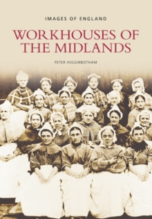 Workhouses of the Midlands, Paperback