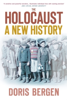 The Holocaust : A New History, Hardback