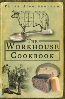 Workhouse Cookbook, Paperback