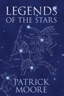 Legends of the Stars, Hardback Book