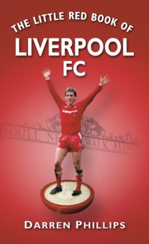 The Little Red Book of Liverpool FC, Paperback Book