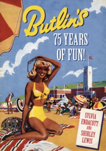 Butlin's : 80 Years of Fun!, Paperback