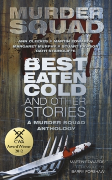 'Best Eaten Cold' and Other Stories, Paperback
