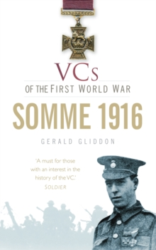 VCs of the First World War : Somme 1916, Paperback