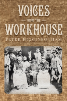 Voices from the Workhouse, Paperback