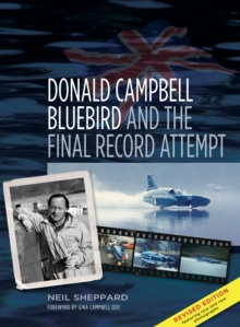 Donald Campbell - Bluebird : And the Final Record Attempt, Paperback Book