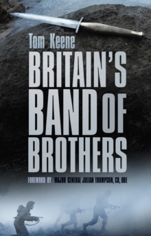 Britain's Band of Brothers, Hardback