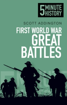 First World War Great Battles: 5 Minute History, Paperback Book