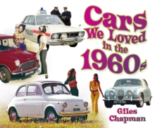 Cars We Loved in the 1960s, Paperback