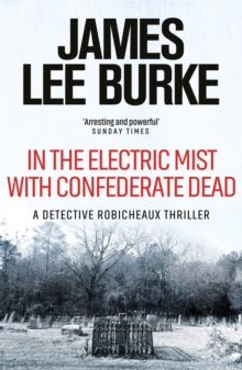 In the Electric Mist with Confederate Dead, Paperback