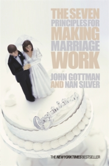 The Seven Principles for Making Marriage Work, Paperback