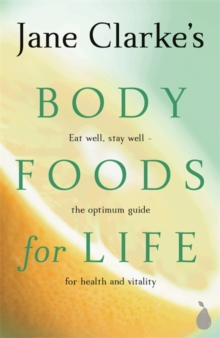 Body Foods for Life, Paperback