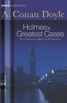 Sherlock Holmes's Greatest Cases, Paperback
