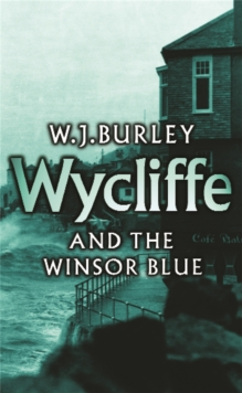 Wycliffe and the Winsor Blue, Paperback Book