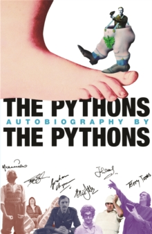 The Pythons' Autobiography by the Pythons, Paperback