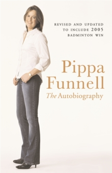 Pippa Funnell : The Autobiography, Paperback