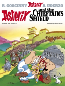 Asterix and the Chieftain's Shield : Album 11, Hardback