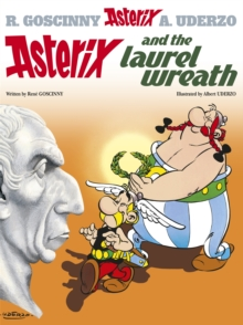 Asterix and the Laurel Wreath : Album 18, Hardback
