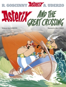 Asterix and the Great Crossing : Album 22, Hardback