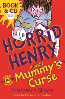 Horrid Henry and the Mummy's Curse : Book 7, Mixed media product